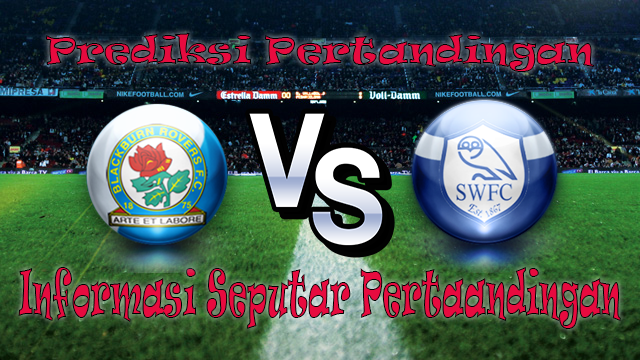 Perkiraan Blackburn Rovers vs Sheffield Wednesday