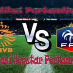 Perkiraan Belanda vs Prancis 11 Oktober 2016