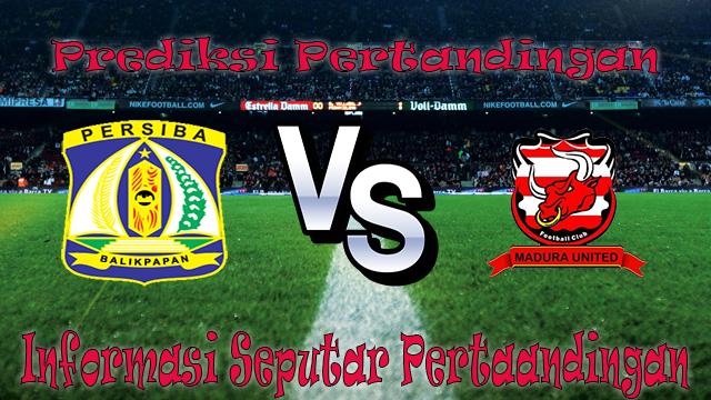 Perkiraan Persiba Balikpapan vs Madura United