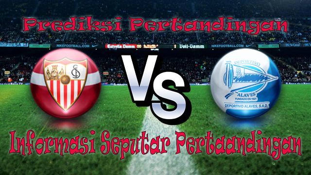 Perkiraan Sevilla VS Deportivo Alaves