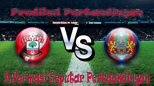 Sbobet Asia PERTANDINGAN SOUTHAMPTON VS BURNLEY